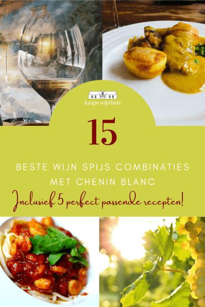 15 beste wijn spijs combinaties met chenin blanc